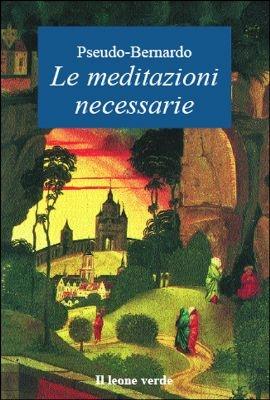 Le meditazioni necessarie