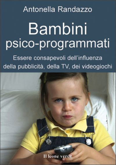 Bambini psico-programmati