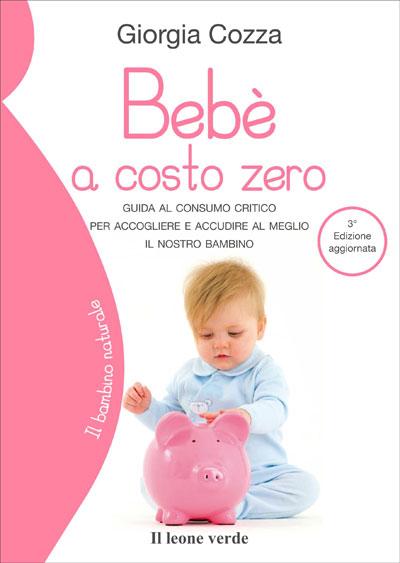 Bebè a costo zero - terza edizione