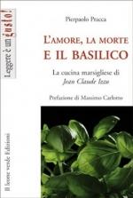 L'amore, la morte e il basilico