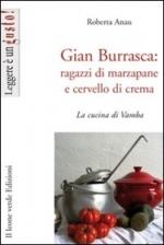 Gian Burrasca: ragazzi di marzapane e cervello di crema