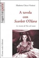 A tavola con Scarlett O'hara