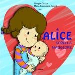 Alice sorella maggiore