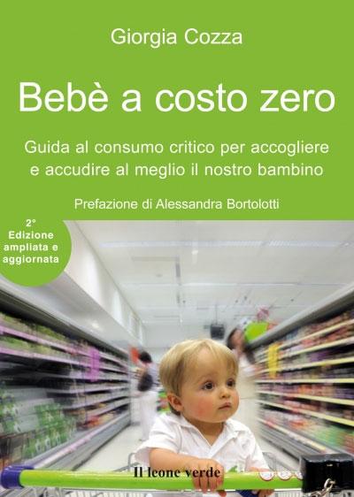 Bebè a costo zero - seconda edizione