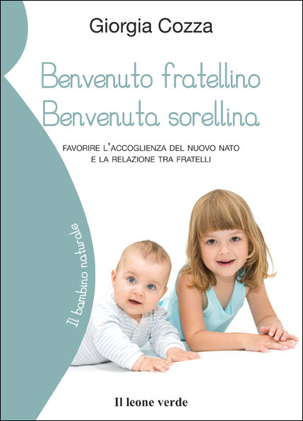 Benvenuto fratellino, benvenuta sorellina