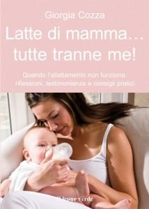 Quando il latte materno non c'è…Il nuovo libro del Bambino Naturale