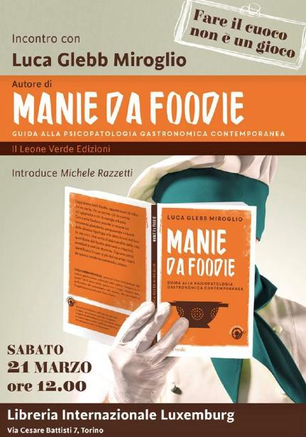 """Torino (TO) – Presentazione di """"Manie da Foodie"""""""
