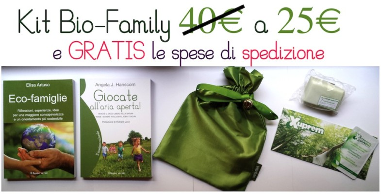 Kit Bio-Family: una borsina piena di Sorprese Green, a un prezzo incredibile!