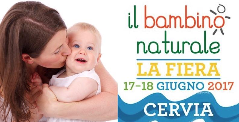 Fiera del Bambino Naturale di Cervia (RA): ecco il programma!