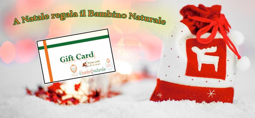 Regala la Gift Card del Bambino Naturale. Per te un buono sconto del 20%!
