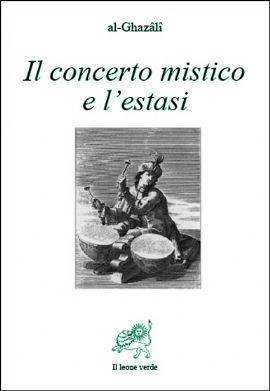 Il concerto mistico e l'estasi