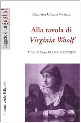 Alla tavola di Virginia Woolf