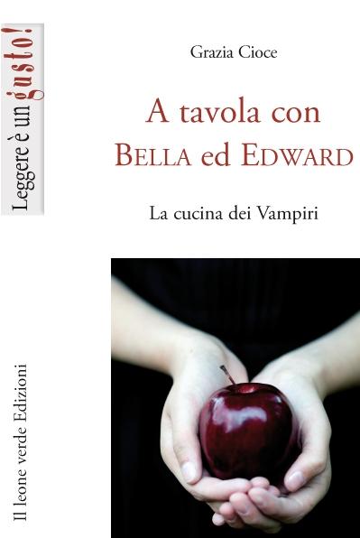 A tavola con Bella ed Edward