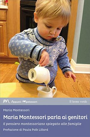 Maria Montessori parla ai genitori