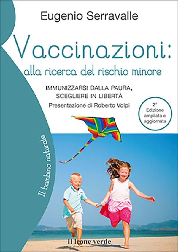 Vaccinazioni: alla ricerca del rischio minore - seconda edizione