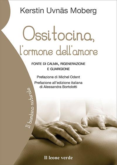 Ossitocina, l'ormone dell'amore