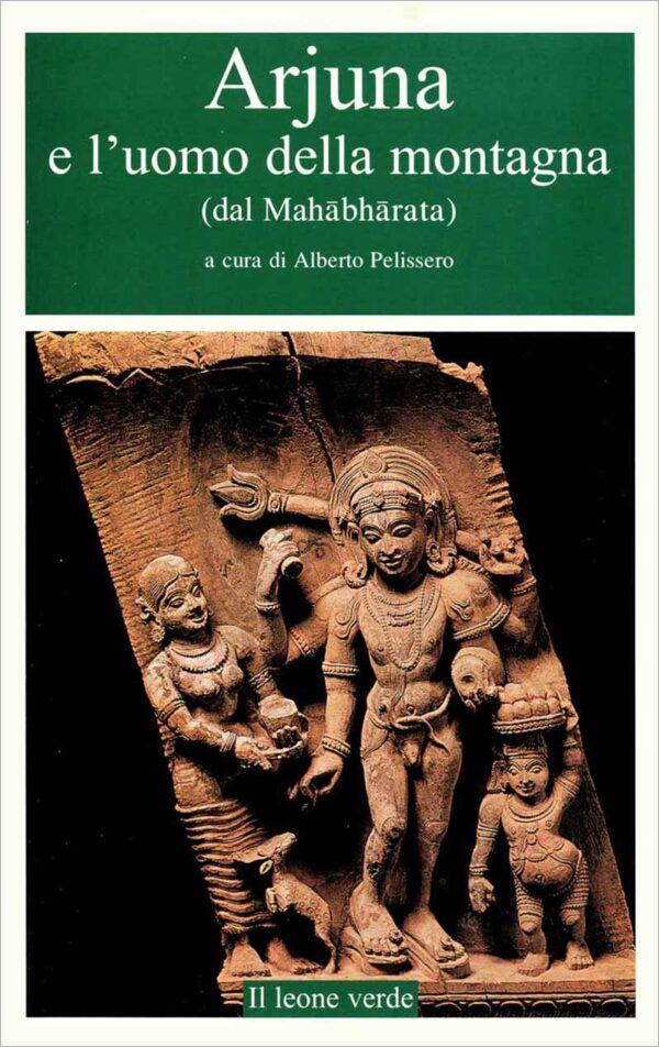 Libro Arjuna e l'uomo della montagna