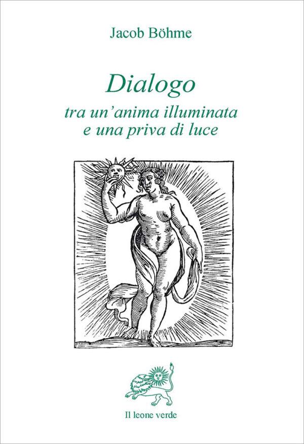 Libro-Dialogo-tra-un'anima-illuminata-e-una-priva-di-luce