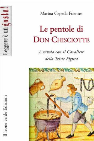 Libro Le pentole di Don Chisciotte