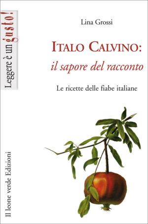 Libro Italo Calvino il sapore del racconto