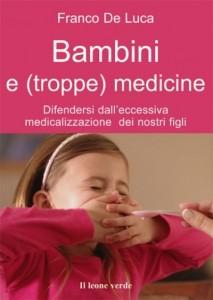 Bambini sani senza (troppe) medicine