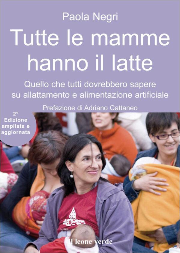 Libro Tutte le mamme hanno il latte