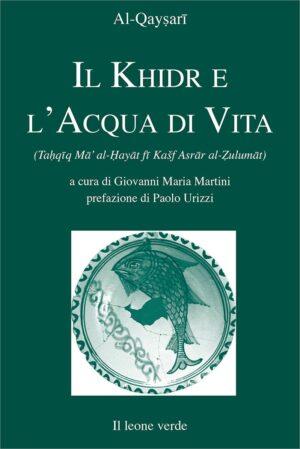 Libro Il Khidr e l'Acqua di Vita