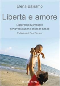Libertà e amore, Il leone verde edizioni