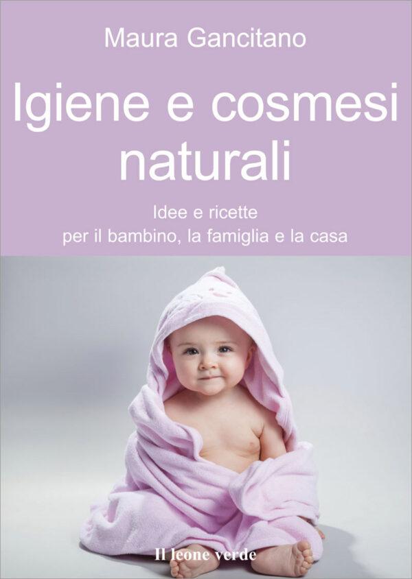 Libro Igiene e cosmesi naturali