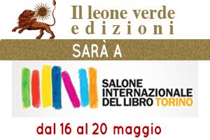 Il leone verde Edizioni ti aspetta al Salone del Libro di Torino