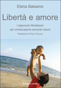 Educare i bambini secondo il metodo montessori, il libro a Bologna