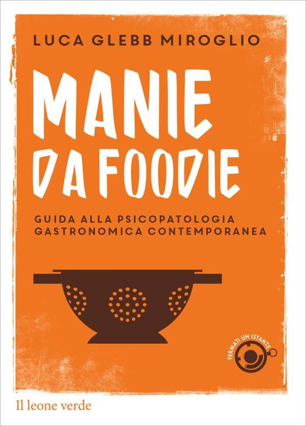 Libro Manie da foodie