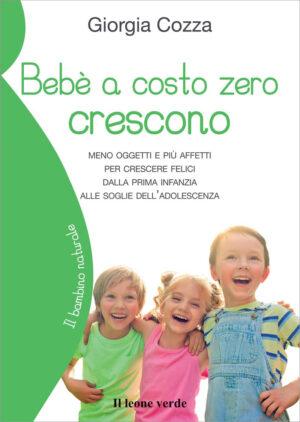 Libro Bebè a costo zero crescono