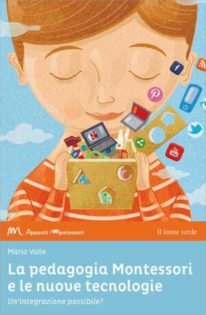 Libro La pedagogia Montessori e le nuove tecnologie