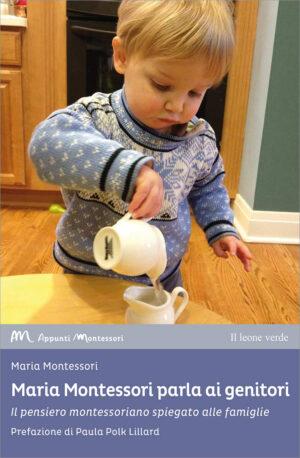 Libro Maria Montessori parla ai genitori