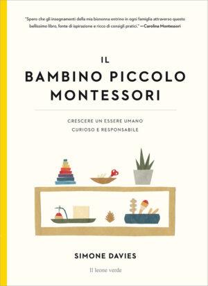 Libro Il bambino piccolo Montessori