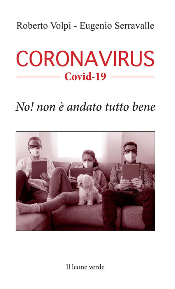 Libro Coronavirus Covid19 No! non è andato tutto bene