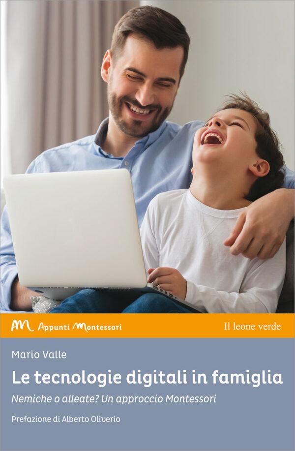Libro Le tecnologie digitali in famiglia