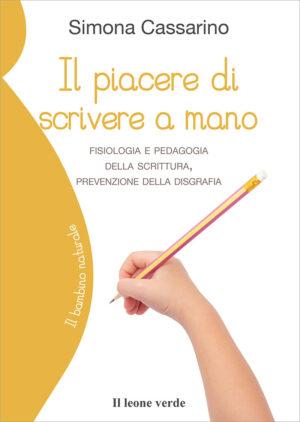 Libro Il piacere di scrivere a mano