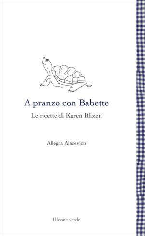 Libro A pranzo con Babette