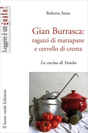 Libro Gian Burrasca: rafazzi di marzapane e cervello di crema