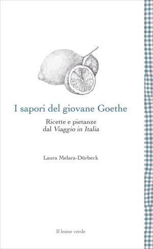 Libro I sapori del giovane Goethe