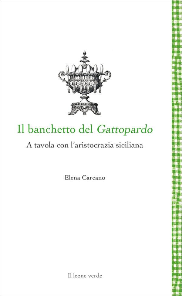 Libro Il banchetto del Gattopardo