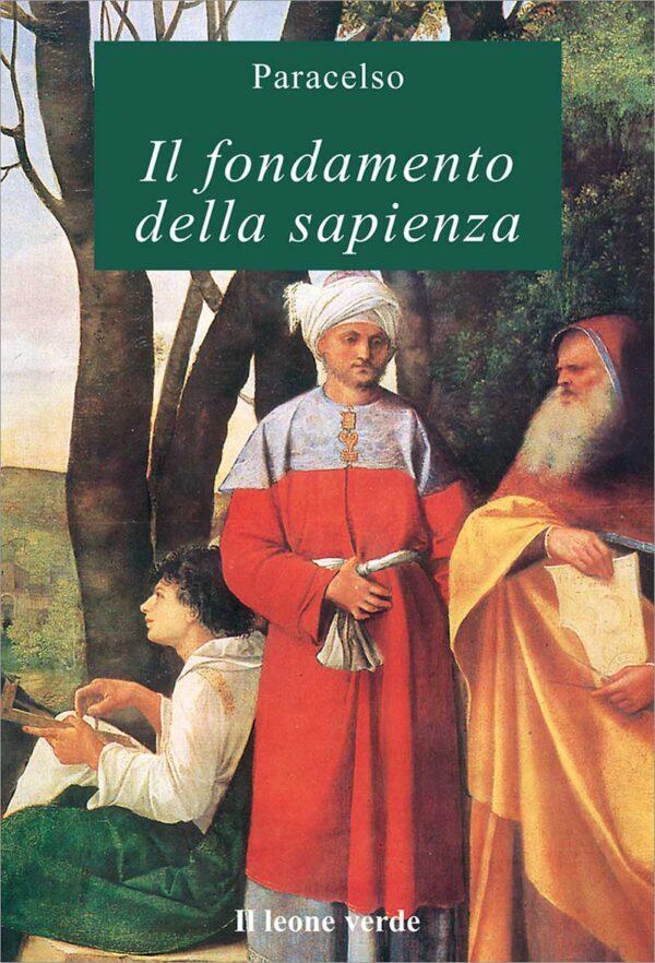 Libro Il fondamento della sapienza
