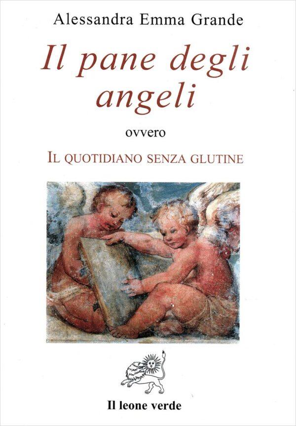 Libro Il pane degli angeli