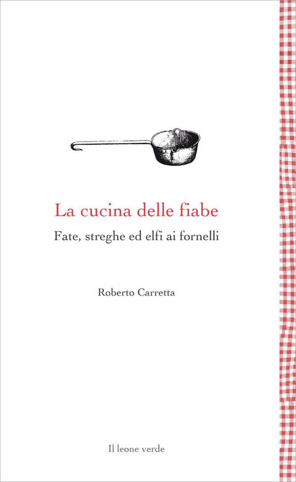 Libro La cucina delle fiabe
