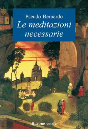 Libro Le meditazioni necessarie
