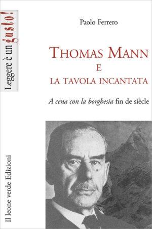 Libro Thomas Mann e la tavola incantata