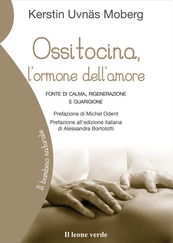 Libro Ossitocina, l'ormone dell'amore