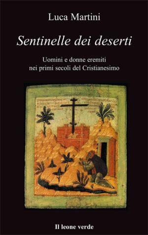 Libro Sentinelle dei deserti